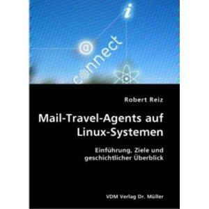 Mail-Travel-Agent-auf-Linux-Systemen-Robert-Reiz